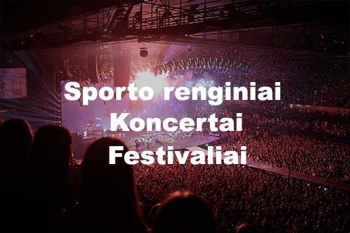 Sporto renginiai, koncertai, festivaliai